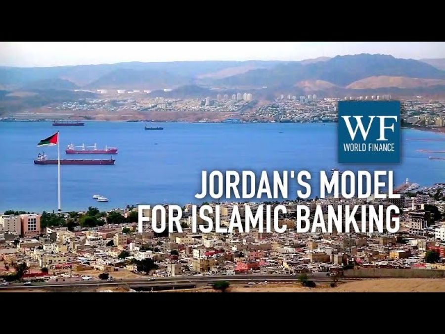 JIB: A model of 'honest, sincere, and satisfying' Islamic banking for Jordan | World Finance