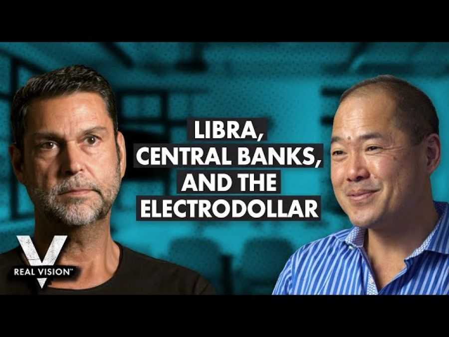 Libra and the Central Banks (w/ Raoul Pal & Bill Tai)